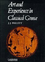 Jerome Jordan Pollitt Art & Experience Classical Greece