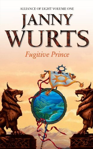 Janny Wurts Fugitive Prince First Book Of The Alliance Of Light (the Wars Of