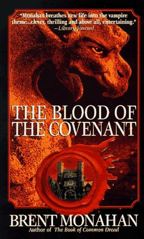 Brent Monahan The Blood Of The Covenant