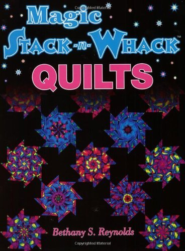Reynolds Magic Stack N Whack Quilts