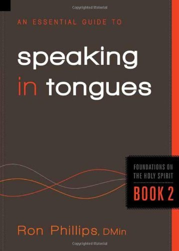 ron-phillips-an-essential-guide-to-speaking-in-tongues