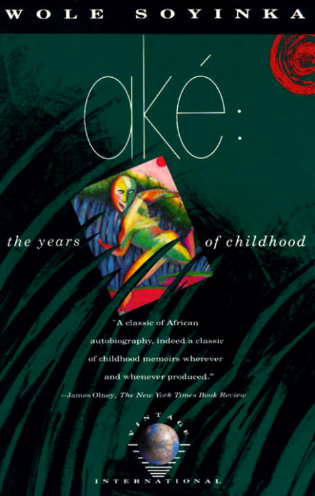 Wole Soyinka Ake The Years Of Childhood