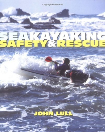 Paul Mchugh John Lull Sea Kayaking Safety & Rescue