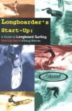 Doug Werner Longboarder's Start Up A Guide To Longboard Surfing