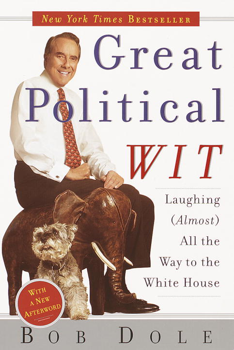 bob-dole-great-political-wit-laughing-almost-all-the-way-to-the-white-house