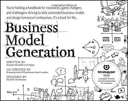 alexander-osterwalder-business-model-generation-a-handbook-for-visionaries-game-changers-and-ch