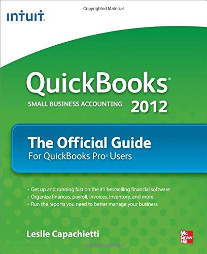 Leslie Capachietti Quickbooks 2012 The Official Guide