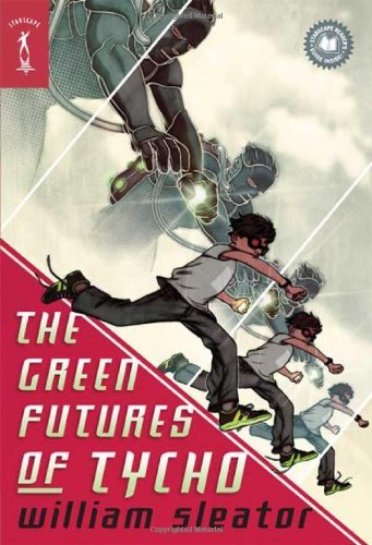 William Sleator The Green Futures Of Tycho