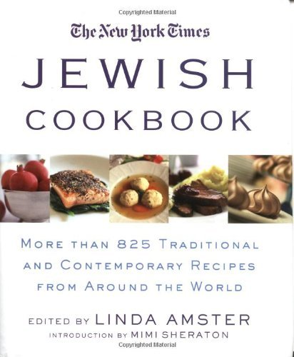 Linda Amster The New York Times Jewish Cookbook More Than 825 Traditional And Contemporary Recipe