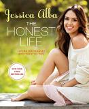 Jessica Alba The Honest Life Living Naturally And True To You