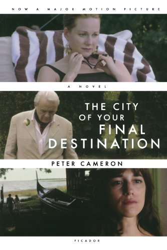 Peter Cameron The City Of Your Final Destination
