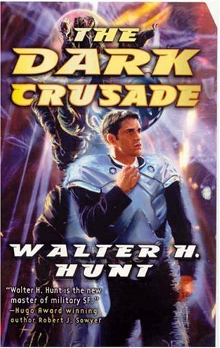 Walter H. Hunt The Dark Crusade (dark Wing)