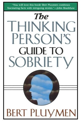 Bert Pluymen The Thinking Person's Guide To Sobriety