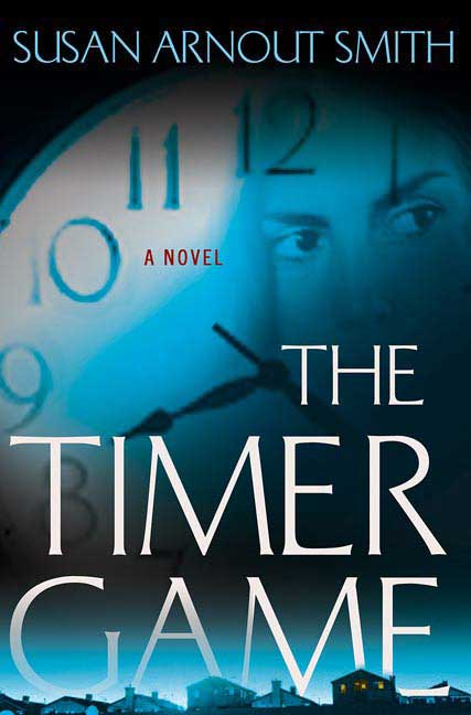 Susan Arnout Smith The Timer Game (grace Descanso Book 1)