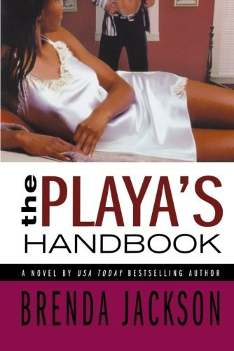 Brenda Jackson The Playa's Handbook