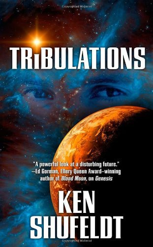 Ken Shufeldt Tribulations