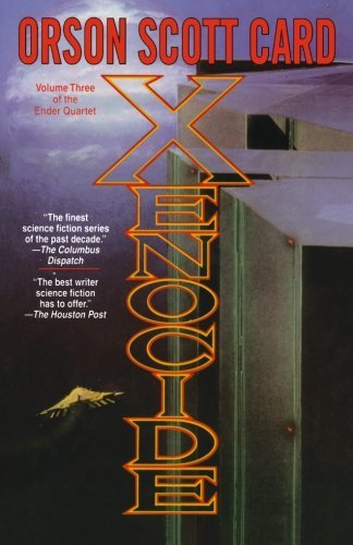 Orson Scott Card Xenocide Volume Three Of The Ender Quintet 0002 Edition;