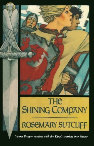 Rosemary Sutcliff The Shining Company Sunburst