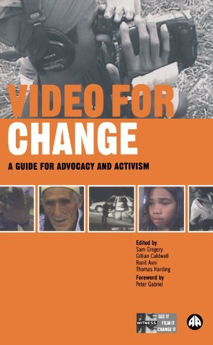 sam-gregory-video-for-change-a-guide-for-advocacy-and-activism