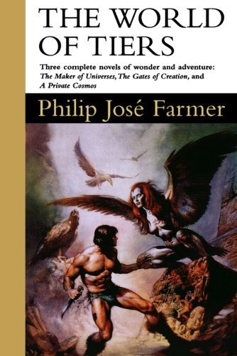 Philip Jose Farmer The World Of Tiers Volume One