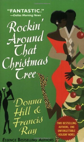 Donna Hill Francis Ray Rockin' Around That Christmas Tree A Holiday Nove