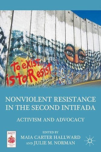 m-hallward-nonviolent-resistance-in-the-second-intifada-activism-and-advocacy-2011