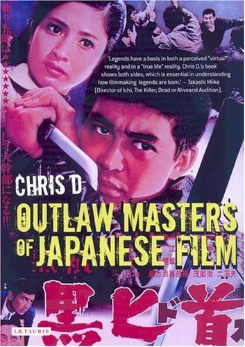 Chris D Outlaw Masters Of Japanese Film