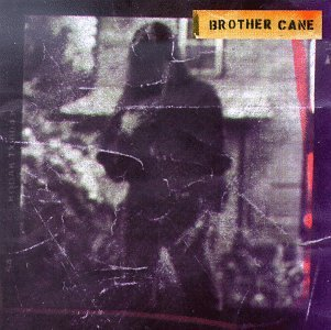 Brother Cane/Brother Cane