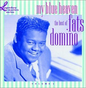 Fats Domino My Blue Heaven Best Of