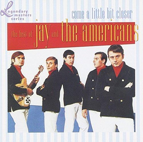 jay-the-americans-come-a-little-bit-closer