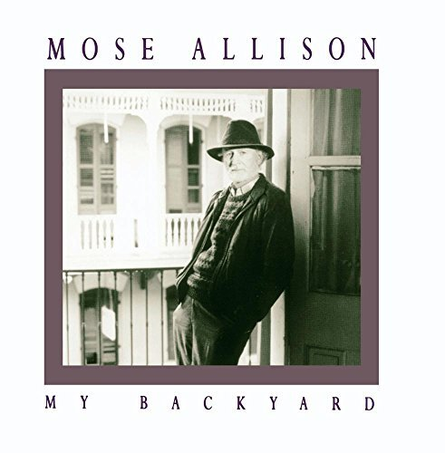 mose-allison-my-backyard