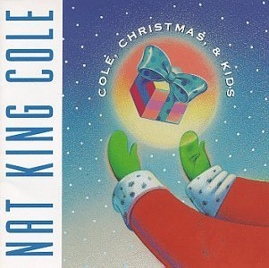 Nat King Cole Cole Christmas & Kids