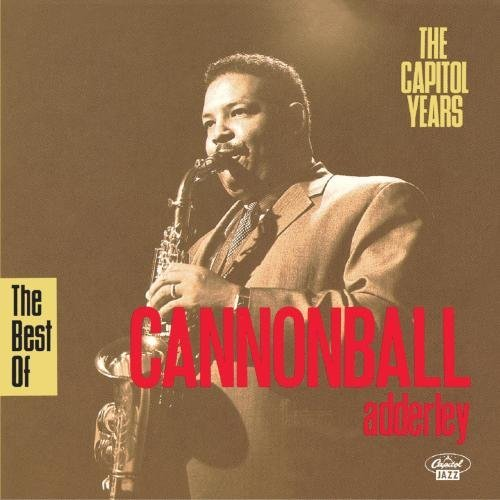 Cannonball Adderley Best Of Capitol Years