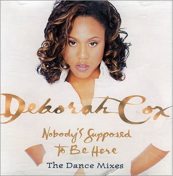 deborah-cox-nobodys-supposed-to-be-here
