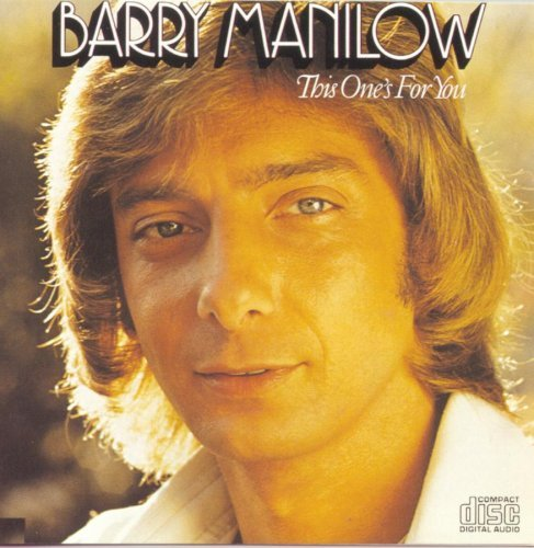 barry-manilow-this-ones-for-you