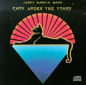 Jerry Garcia Band Cats Under The Stars