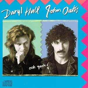 Hall & Oates Ooh Yeah!