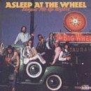 Asleep At The Wheel/Keepin' Me Up Nights