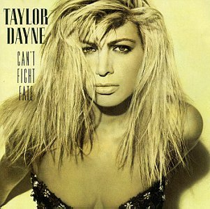 Taylor Dayne/Can'T Fight Fate