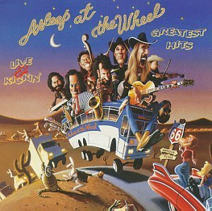 Asleep At The Wheel Greatest Hits (live & Kickin')