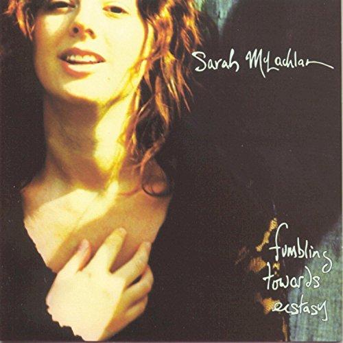 sarah-mclachlan-fumbling-towards-ecstasy