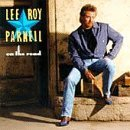 Lee Roy Parnell On The Road