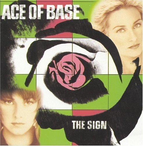 Ace Of Base/Sign