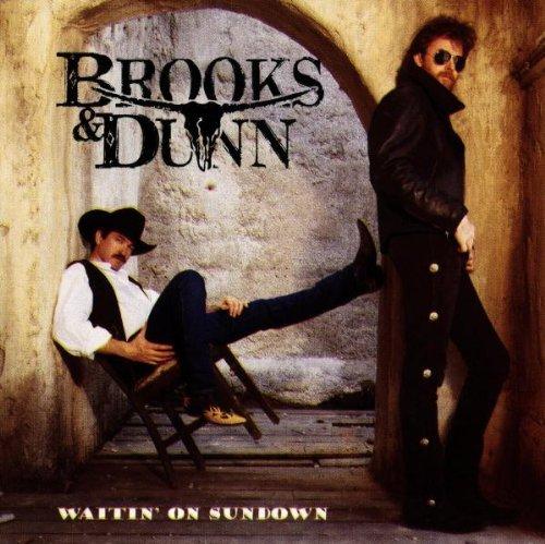 Brooks & Dunn/Waitin' On Sundown
