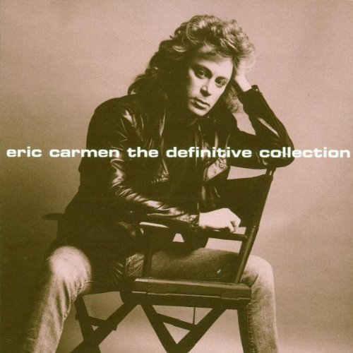 Eric Carmen Definitive Collection Definitive Collection