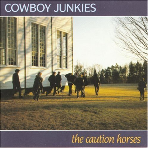 cowboy-junkies-caution-horses