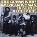 guess-who-american-woman-other-hits