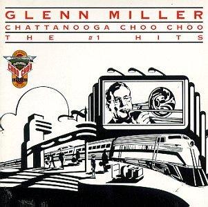 glenn-miller-chatanooga-choo-choo-no-1-hit