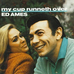 ed-ames-my-cup-runneth-over
