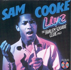 Cooke Sam Live At The Harlem Square Club